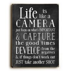ArteHouse Nancy Anderson 'Life is Like A Camera' Wood Wall Art Life Quotes Love, Great Quotes, Quotes To Live By, Me Quotes, Motivational Quotes, Inspirational Quotes, Qoutes, Quirky Quotes, Life Sayings
