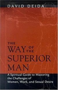 David Deida - The Way of the Superior Man