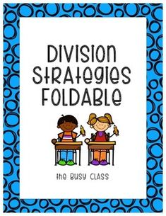 Help students remember all the different strategies they can use to divide. Strategies addressed: - Make Equal Groups- Draw an Array- Repeated Subtraction- Fact Families- Number Lines Use when teaching each strategy or as review at the end of a unit. Students can glue into their math notebook or take home as a study guide.Check out my other division products:Valentine's Day: Divide and Color ActivitySt.