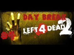 Left for Dead 2 - Day Break Part#4 /w RozaldVane