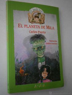 EL PLANETA DE MILA PUERTO Carlos Anaya 1º edición 1993