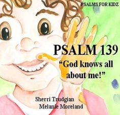 Psalm 139, Psalms, Preschool, Family Guy, Faith, God, Thoughts, Fictional Characters, Dios
