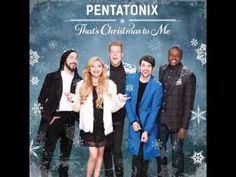 Pentatonix - That's christmas to me [FULL ALBUM]