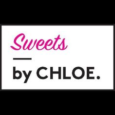 Sweets by CHLOE.
