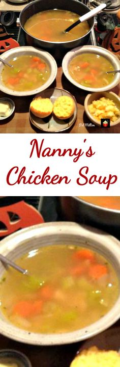Nanny's Chicken Soup. Easy recipe and oh so delicious! This is really nice when you are full of cold too!
