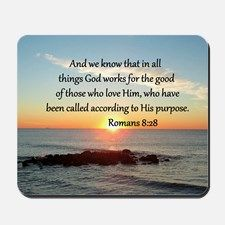 ROMANS 8:28 Mousepad Be inspired with our uplifting Christian Tees and Gifts. www.cafepress.com/heavenlyblessings #Scripturegifts #Bibleversegifts #JesusChrist #Bornagain #Bibleverses