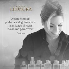 Phrases parfumées avec Eau de Leonora. ^_^