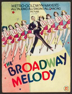 The Broadway Melody (MGM, 1929).
