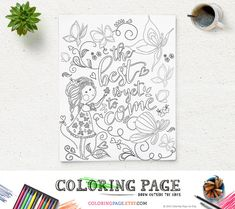 Coloring Page Printable Quote The best is yet to by coloringpage