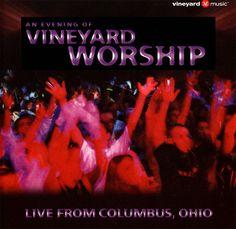 An Evening Of Vineyard Worship CD 2001 Live From Columbus OH  Praise/Worship #Christian