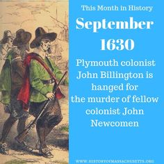 This month in history: In September of 1630, Plymouth colonist and Mayflower pilgrim is hanged for murder. #historyofmassachusettsblog #plymouthcolony