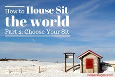 How to House Sit Around the World Part 2