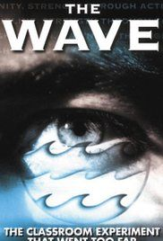The Wave Movie 1981 Characters. An experiment in an American High School where students learn how easy it is to be seduced by the same social forces which led to the horrors of Nazi Germany. Based on a true story.
