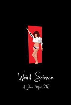 Weird Science - So great amusement for Nerds.