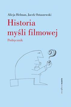 """""""Alicja Helman i Jacek Ostaszewski podjęli próbę uporządkowania i omówienia wszystkich liczących się teorii filmu. A było ich niemało, bowiem na przestrzeni ubiegłego stulecia naturze """"siódmej sztuki"""" przyglądano się z wszelkich możliwych punktów widzenia, m.in. lingwistyki, antropologii, psychologii oraz ideologii, jak również łączono badania nad filmem z najrozmaitszymi kierunkami myśli humanistycznej."""""""