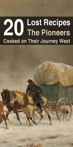 This article reveals 20 recipes from the pioneers including mud apples, chuckwagon beans, jerky grav Homestead Survival, Survival Food, Survival Skills, Survival Tips, Retro Recipes, Old Recipes, Vintage Recipes, Pioneer Foods, Pioneer Life
