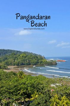 Things to do in Pangandaran Beach, the most favorite beach in West Java | Where the attractions are | What to eat | Where are the best hotels | #ExploreSunda #Pangandaran Top Destinations, All You Can, Most Favorite, Best Hotels, Java, Fun Activities, Travel Guide, Things To Do, Sunrise