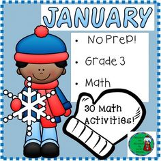 No Prep! Grade 3! Math for January! Here are 30 math activities to help students review math skills! Your students will adore these fun filled activities for math! Just print and use! Answer keys are included!There are 30 pages covering a variety of skills: *comparing and ordering numbers*odd/even * place value, value, standard form, expanded form*commas in the correct places*winter fun code* money word problems*counting money*rounding to nearest 10,100*round then add*round then…