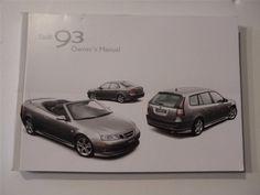 2007 Saab 93 Owners Manual Book