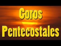CORITOS EVANGELICOS PENTECOSTALES - 1 hora de gran bendición