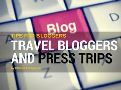 How travel bloggers can get press trips #travelblogging