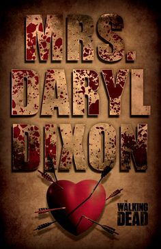 Walking Dead Poster 12x18 Mrs Daryl Dixon by DMAGIC on Etsy