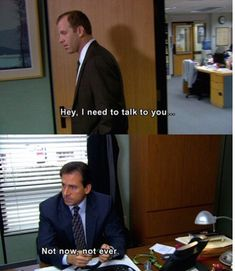 You never hide your true feelings from your work enemies. | 21 Ways You're The Michael Scott Of Your Office