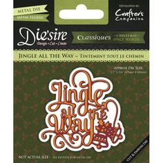 Die sire Classiques Christmas Only Words - Jingle all the Way Wafer-thin metal dies are easy to store For cardmaking scrapbooking and more This dies