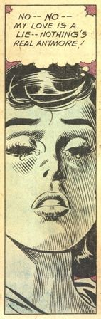 "Comic Girls Say..."" no , no my love is a lie . Noting's real anymore ! #comic #vintage"