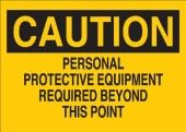 """Brady 42781 Aluminum Protective Wear Sign, 7″ X 10″, Legend """"Personal Protective Equipment Required Beyond This Point"""""""