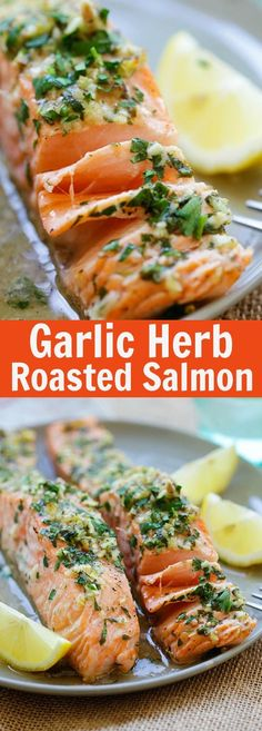 Garlic Herb Roasted Salmon – best roasted salmon recipe ever! Made with butter, garlic, herb, lemon and dinner is ready in 20 mins (Herb Butter Salmon) Salmon Dishes, Fish Dishes, Seafood Dishes, Fish Recipes, Seafood Recipes, Cooking Recipes, Healthy Recipes, Salmon Recipes With Herbs, Steamed Salmon Recipes