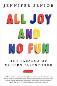 All Joy and No Fun - radio piece with the author. I loved this! I imagine most of my fellow parent friends could relate to this...check it out.