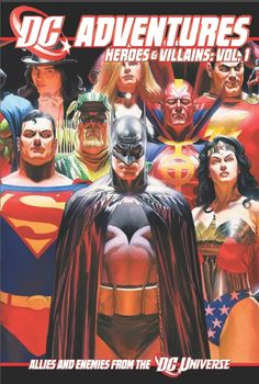 DC Adventures Heroes & Villains: Vol. 1 (Allies And Enemies From The DC Universe). Alex Ross Kingdom Come, Memphis Art, Dc Comics Heroes, Best Superhero, Book Cover Art, Warrior Princess, Artist Gallery, Comic Books, Adventure
