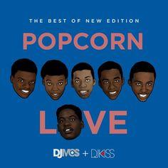 Popcorn Love (The Best of New Edition Mix)   Das Urgestein des New Yorker Nachtleben, DJ M.O.S. , hat zusammen mit der süßen DJ Kiss  ei...