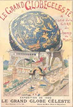 """Le Globe Celeste, Paris, 1900. An early planetarium, """"the Globe Céleste was an icon of the Exposition Universelle of 1900 in Paris, similar to the Eiffel Tower. It was constructed in the shape of a large globe and stood next to the Eiffel Tower. It was 'catered for armchair space-travellers: spectators leaned back in easy chairs while panoramas depicting the solar system were rolled past.'"""""""