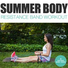 Summer Body Resistance Band Workout That Alternates Between Upper and Lower Body Moves