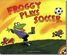 """Printable, craft & sorting activities to go along with """"Froggy Plays Soccer"""" by Jonathan London."""