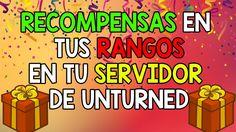 COLOCAR RECOMPENSAS / PREMIOS A TUS RANGOS EN TU SERVIDOR DE UNTURNED
