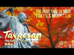 Tokyo's Amazing Mt. Takao - 高尾山 - YouTube