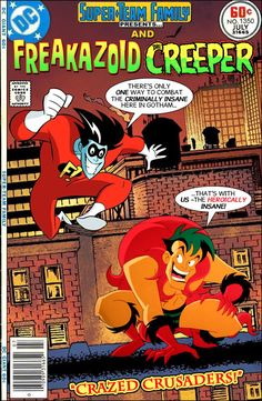 Super-Team Family: The Lost Issues!: Freakazoid and The Creeper