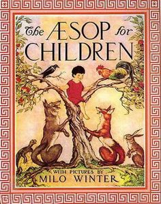 The Aesop for Children by Aesop.  (Free audio book, stream or download.)