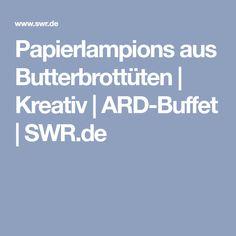 Papierlampions aus Butterbrottüten | Kreativ | ARD-Buffet | SWR.de