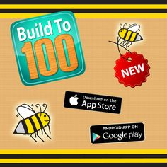 App Store link: https://itunes.apple.com/us/app/build-to-100/id898644647?mt=8&uo=4&at=10lJD7&ct=socmediapinterest  Google Play Store link: https://play.google.com/store/apps/details?id=com.fuzzybees.BuildTo100