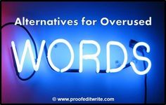 Alternatives for the Top 30 Overused Words #writing #words