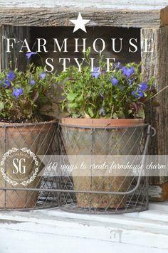 FARMHOUSE STYLE-10 ways to create farmhouse charm if you don't have a farmhouse! stonegableblog