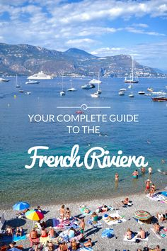 Your Complete Guide to the French Riviera // Brittany from Boston