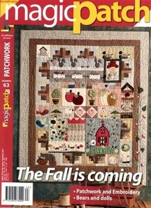 Magic Patch Magazine. Country quilting at its finest.