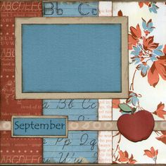 September Calendar Page School Scrapbook Layouts, Baby Scrapbook Pages, Kids Scrapbook, Scrapbook Templates, Scrapbook Sketches, Scrapbook Supplies, Scrapbooking Layouts, Scrapbook Cards, Scrapbook Designs