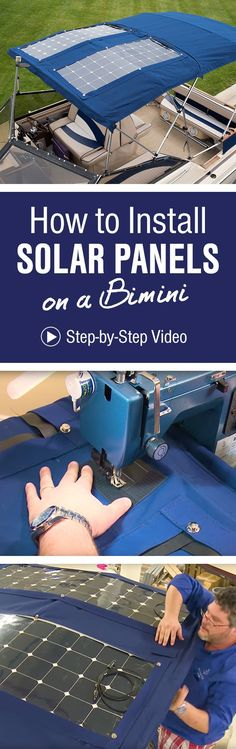 Provide a little more energy for your boat with solar panels. We'll show you one way to install flexible solar panels on a bimini top in this how-to video!