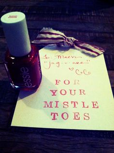 """Cheap Christmas gift / stocking stuffer - Nail Polish """"For Your Mistle Toes"""" SO CUTE! great for friends / co-workers / family / secret santa"""